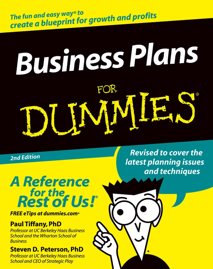 Business Plans For Dummies By: Paul Tiffany,Steven D. Peterson