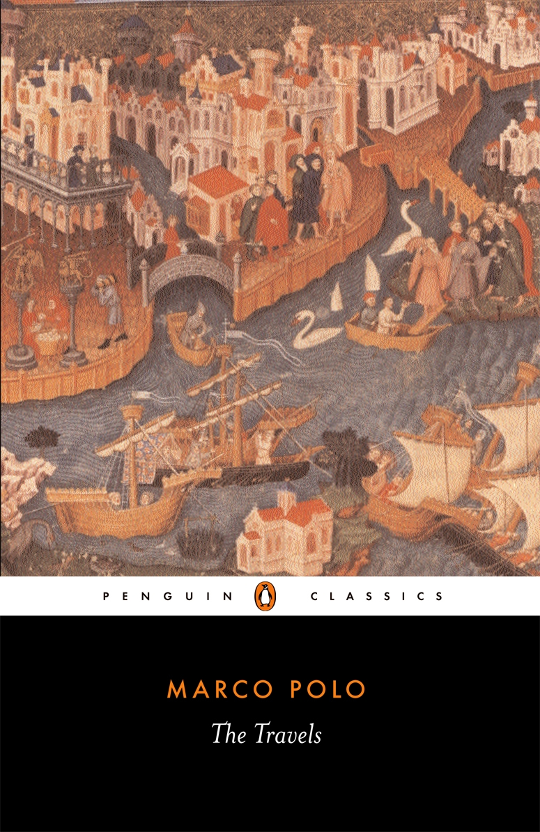 The Travels By: Marco Polo