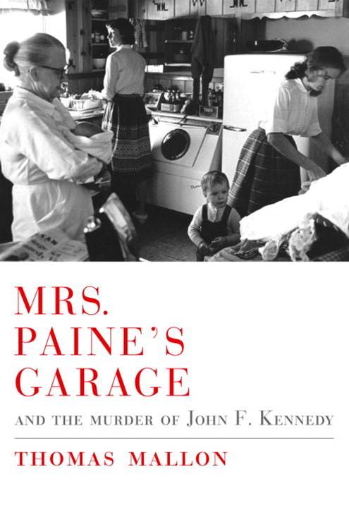 Mrs. Paine's Garage By: Thomas Mallon