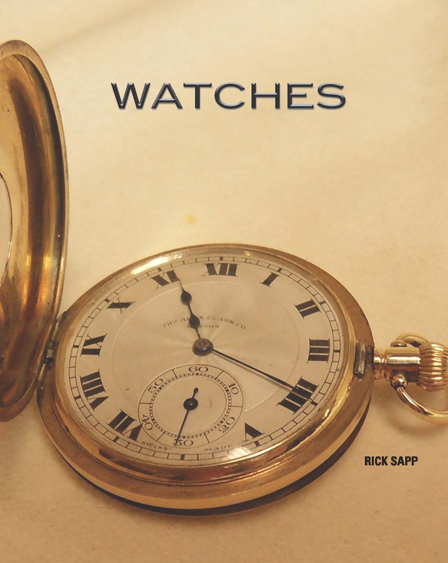 Watches By: Rick, Sapp