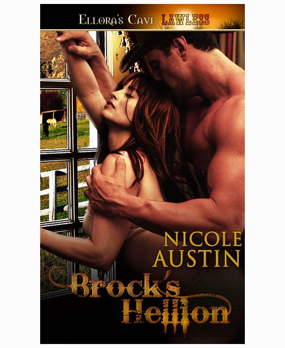 Brock's Hellion (Corralled) By: Nicole Austin