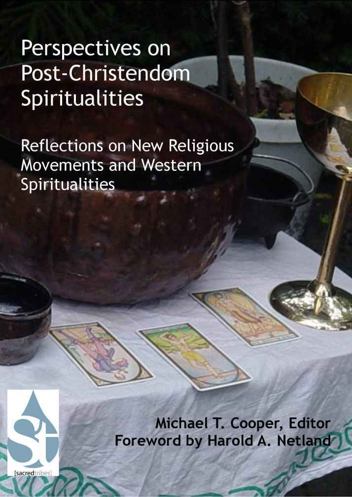 Perspectives on Post-Christendom Spiritualities: Reflections on New Religious Movements and Western Spiritualities