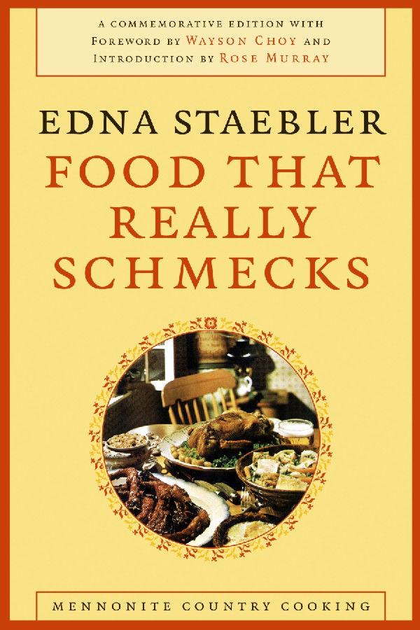 Food That Really Schmecks By: Edna Staebler
