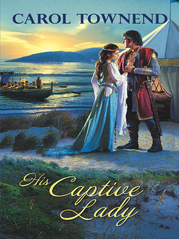 His Captive Lady By: Carol Townend