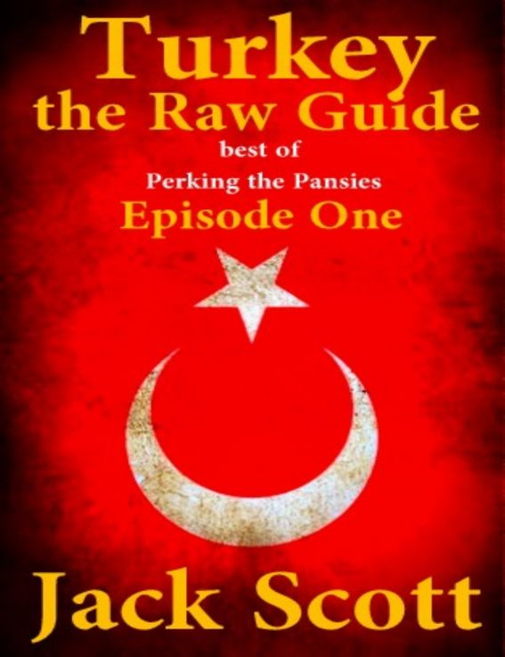 Turkey, the Raw Guide