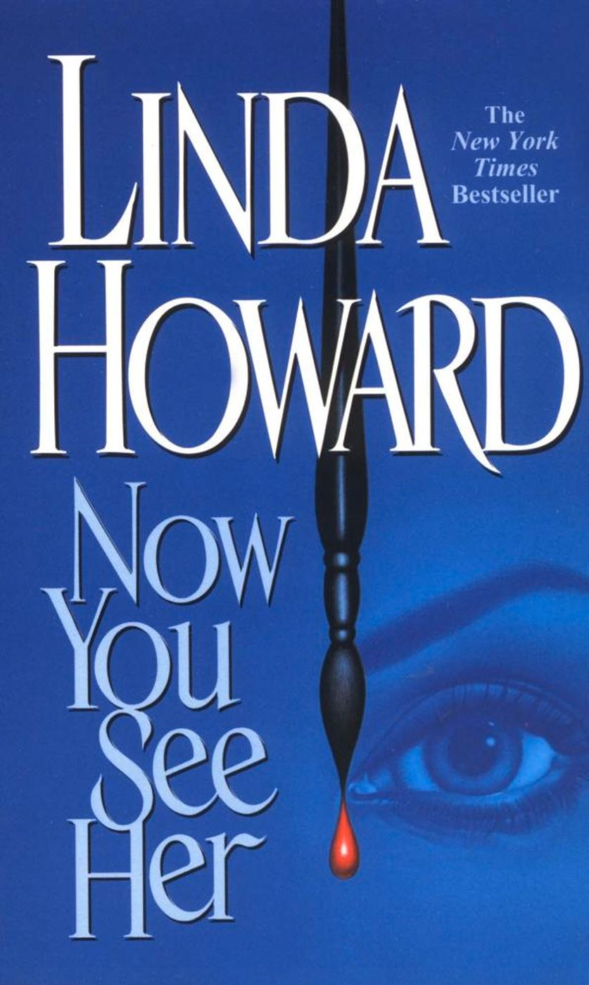 Now You See Her By: Linda Howard