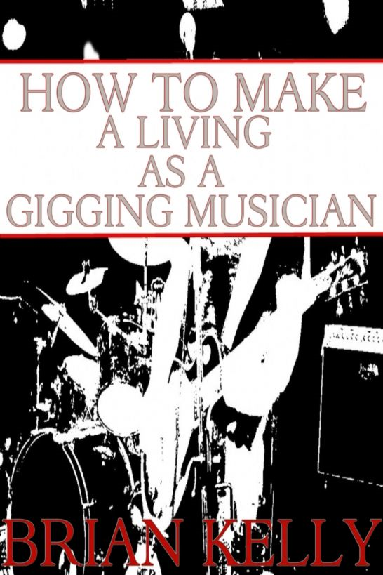 How to Make a Living as a Gigging Musician