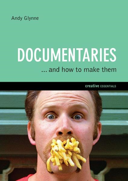 Documentaries By: Andy Glynne
