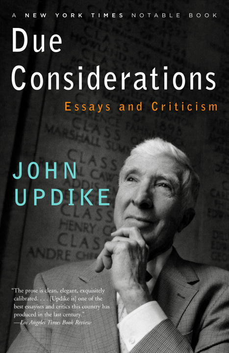 Due Considerations By: John Updike