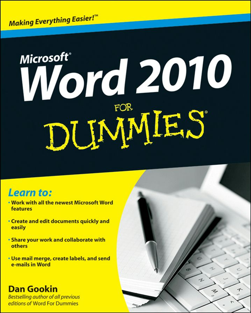 Word 2010 For Dummies By: Dan Gookin