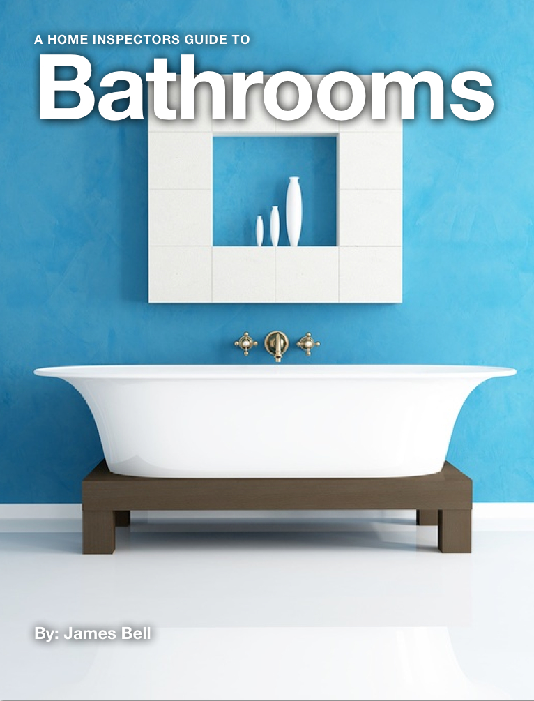 A Home Inspectors Guide to Bathrooms