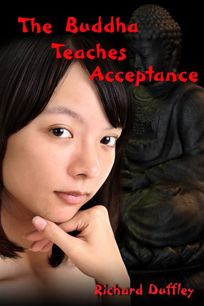The Buddha Teaches Acceptance