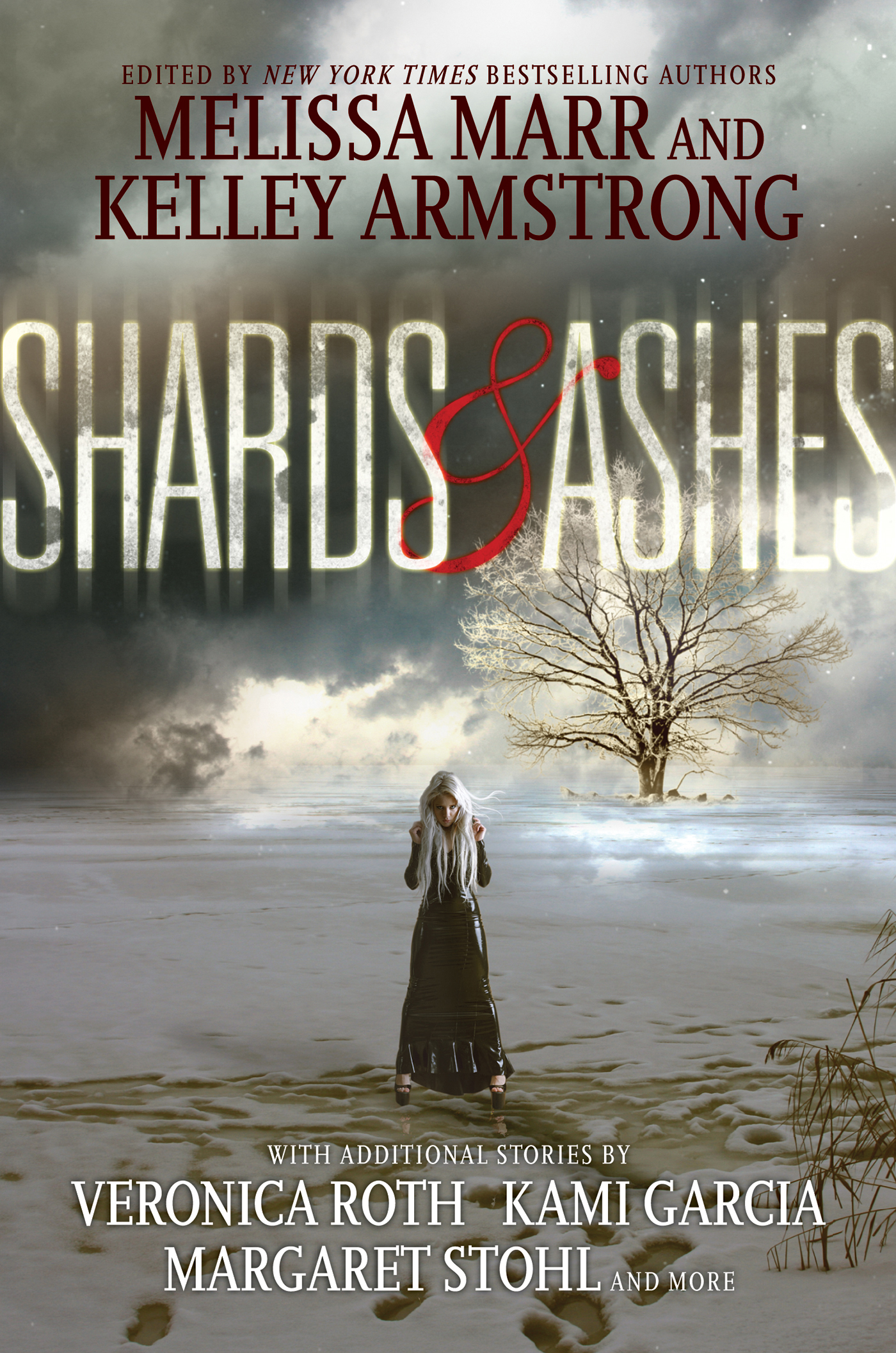 Shards and Ashes By: Beth Revis,Carrie Ryan,Kami Garcia,Kelley Armstrong,Margaret Stohl,Melissa Marr,Nancy Holder,Rachel Caine,Veronica Roth
