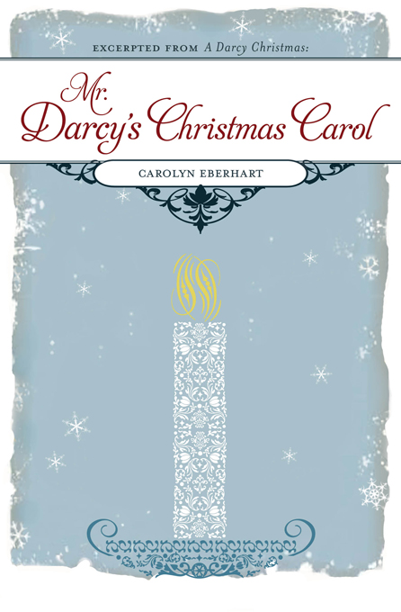 Mr. Darcy's Christmas Carol By: Carolyn Eberhart