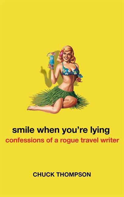 Smile When You're Lying By: Chuck Thompson