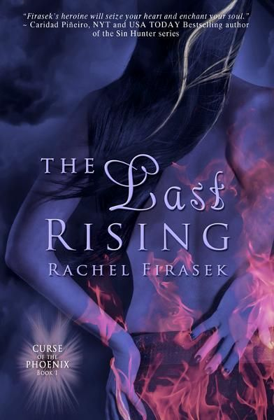 The Last Rising (Curse of the Phoenix, Book One)