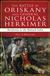 The Battle Of Oriskany And General Nicholas Herkimer
