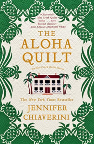 The Aloha Quilt By: Jennifer Chiaverini