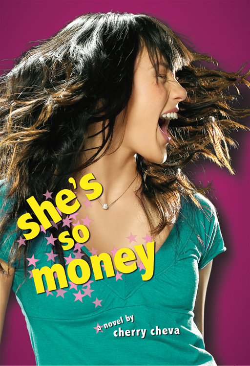 She's So Money By: Cherry Cheva