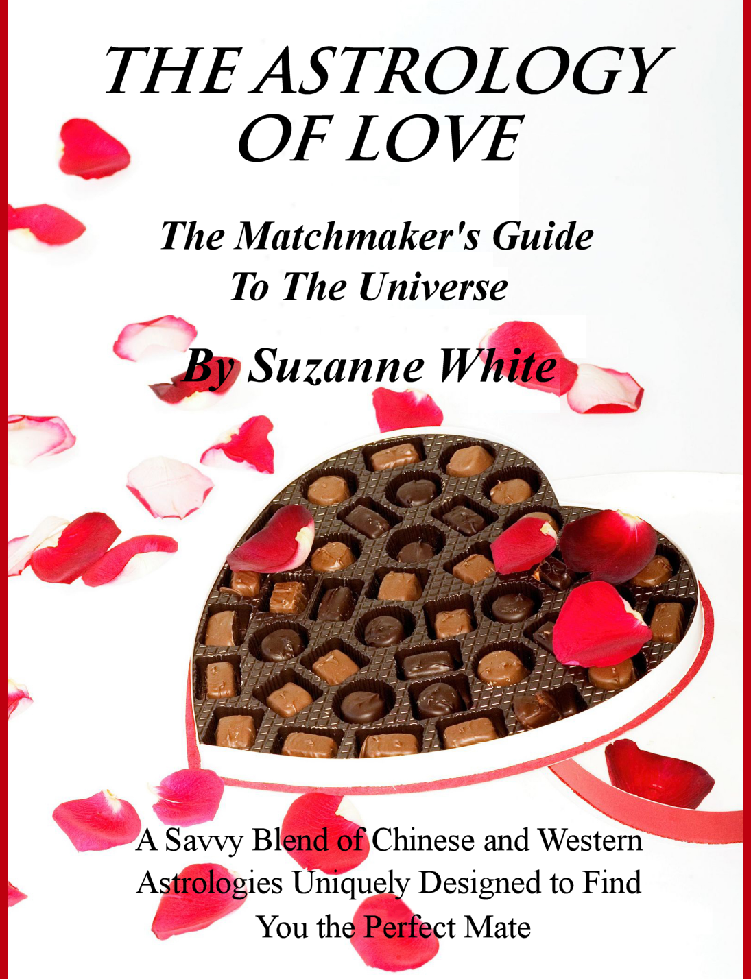Suzanne White - THE ASTROLOGY OF LOVE