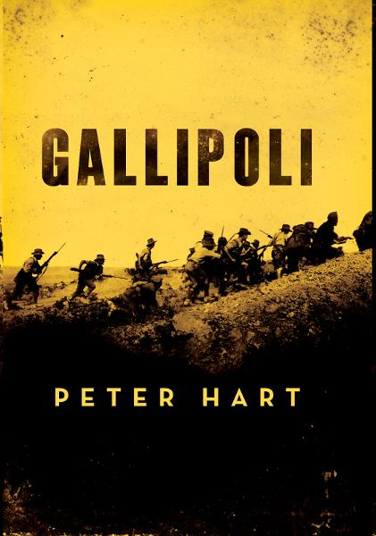 Gallipoli By: Peter Hart