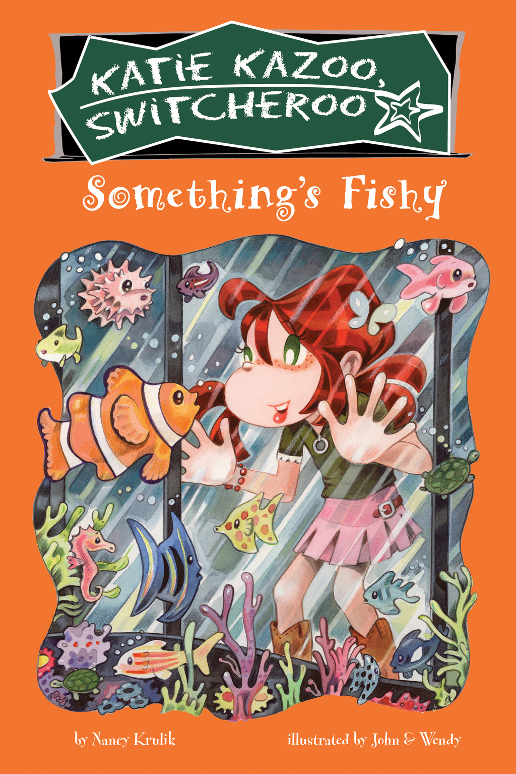 Something's Fishy #26 By: Nancy Krulik,John and Wendy