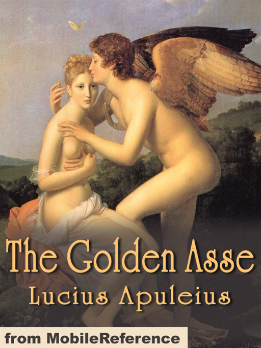 The Golden Asse  (Mobi Classics)