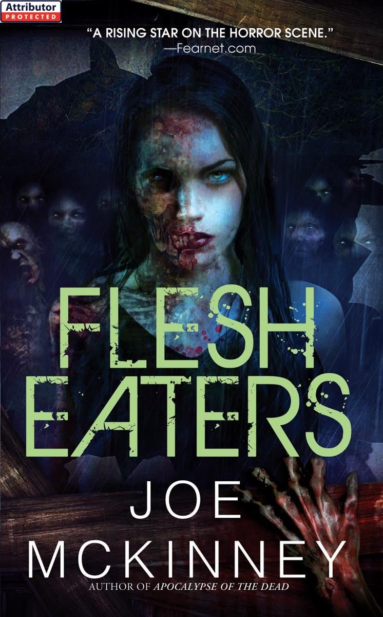 Flesh Eaters By: Joe McKinney