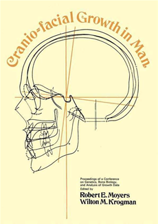 Cranio-Facial Growth in Man Proceedings of a Conference on Genetics, Bone Biology, and Analysis of Growth Data Held May 1–3, 1967, Ann Arbor, Michigan