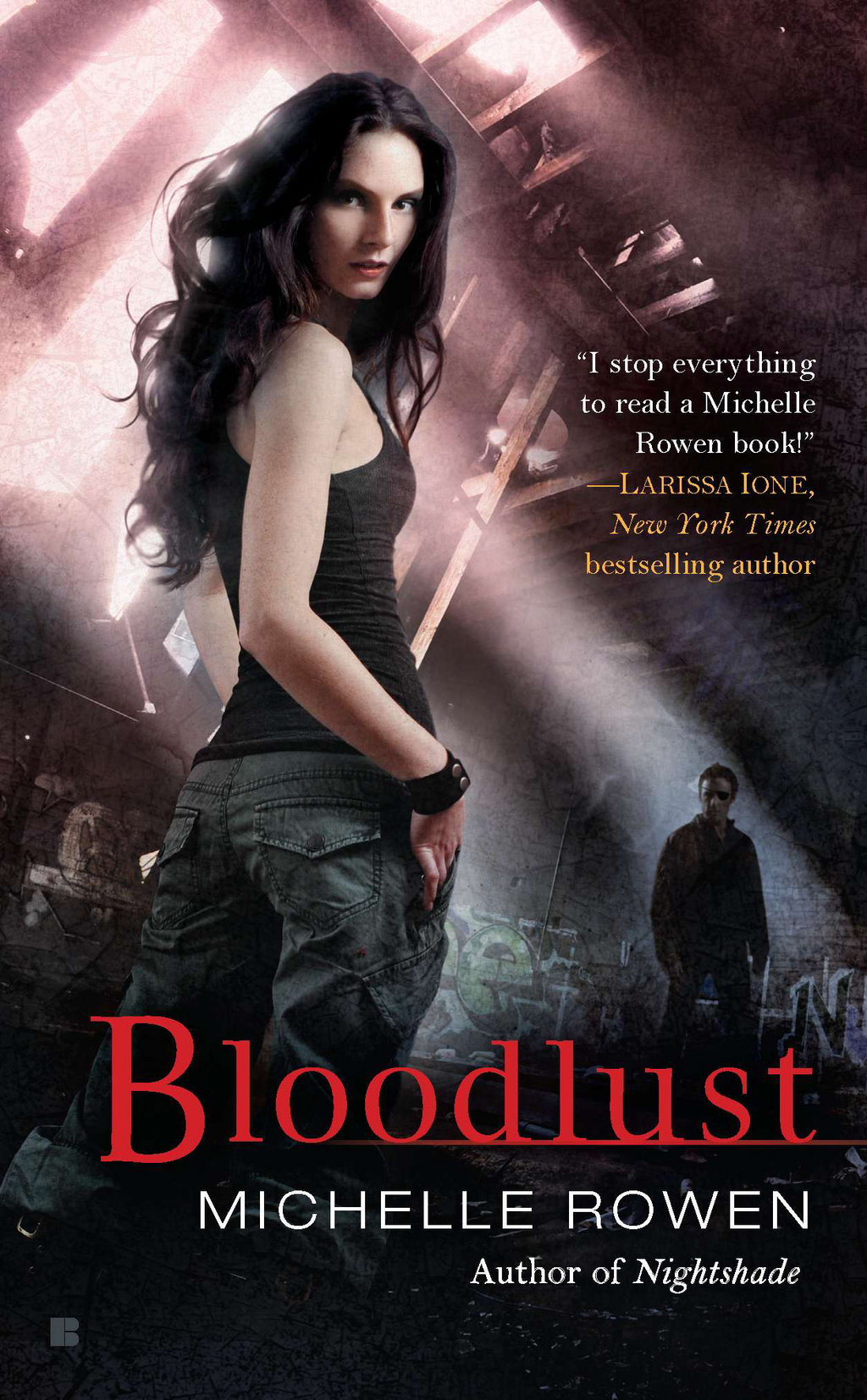 Bloodlust By: Michelle Rowen