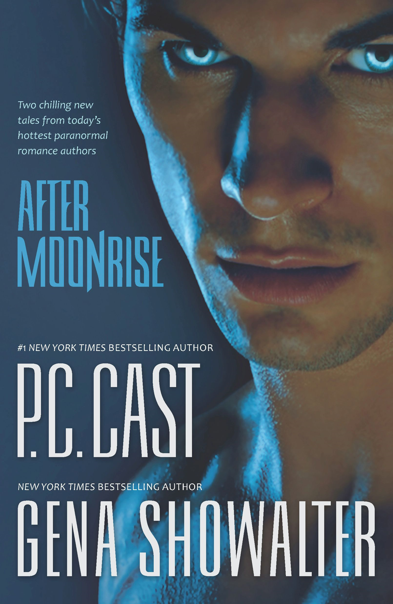 After Moonrise: Possessed\Haunted By: Gena Showalter,P.C. Cast