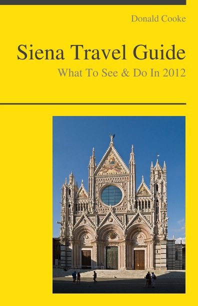 Siena, Italy Travel Guide - What To See & Do