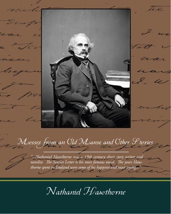 Nathaniel Hawthorne - Mosses from an Old Manse and Other Stories (ebook)
