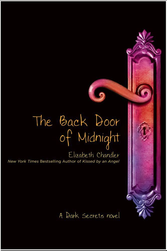 The Back Door of Midnight By: Elizabeth Chandler