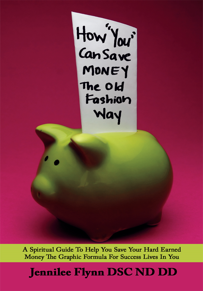"How ""You"" Can Save Money The Old Fashion Way"