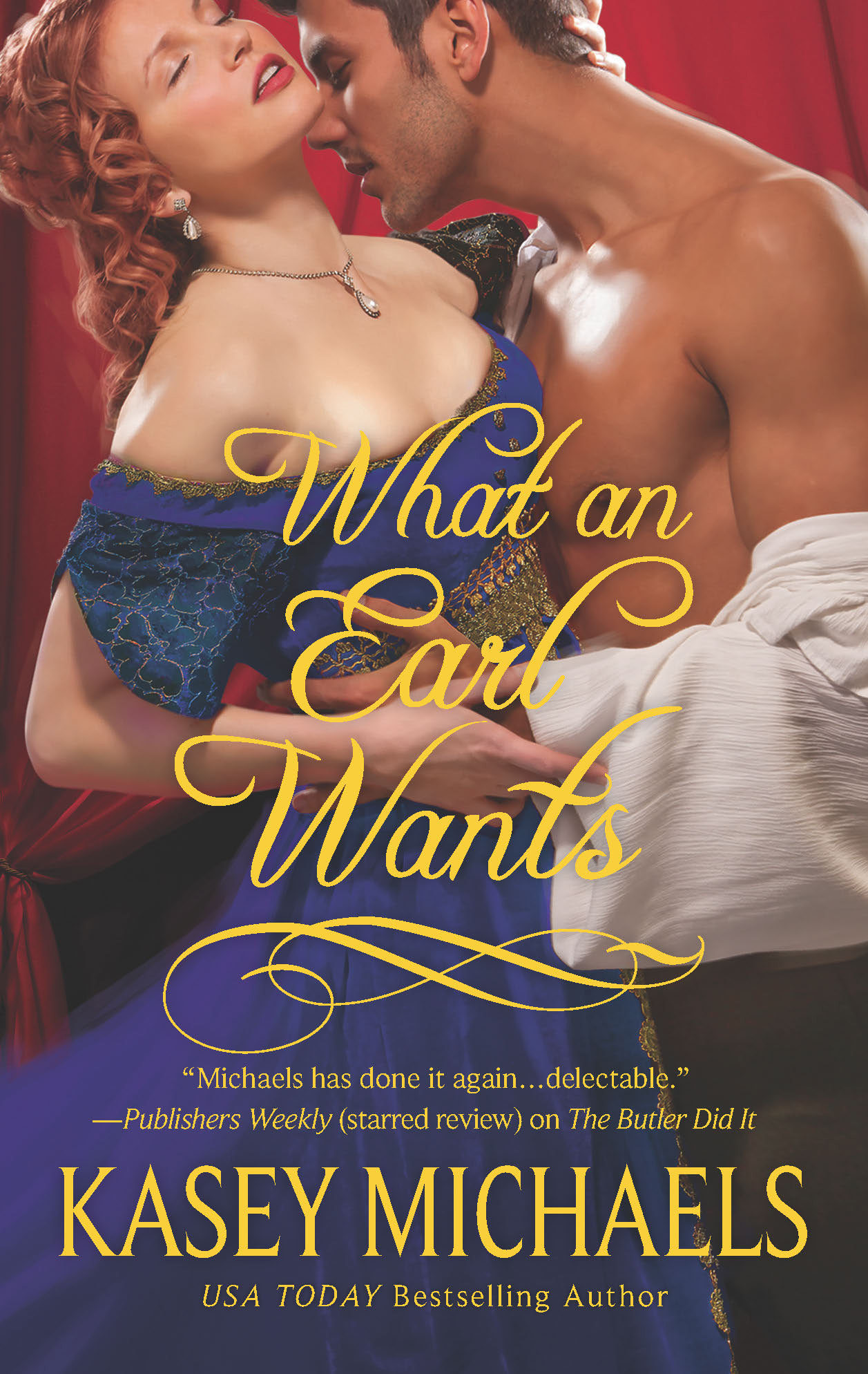 What an Earl Wants By: Kasey Michaels