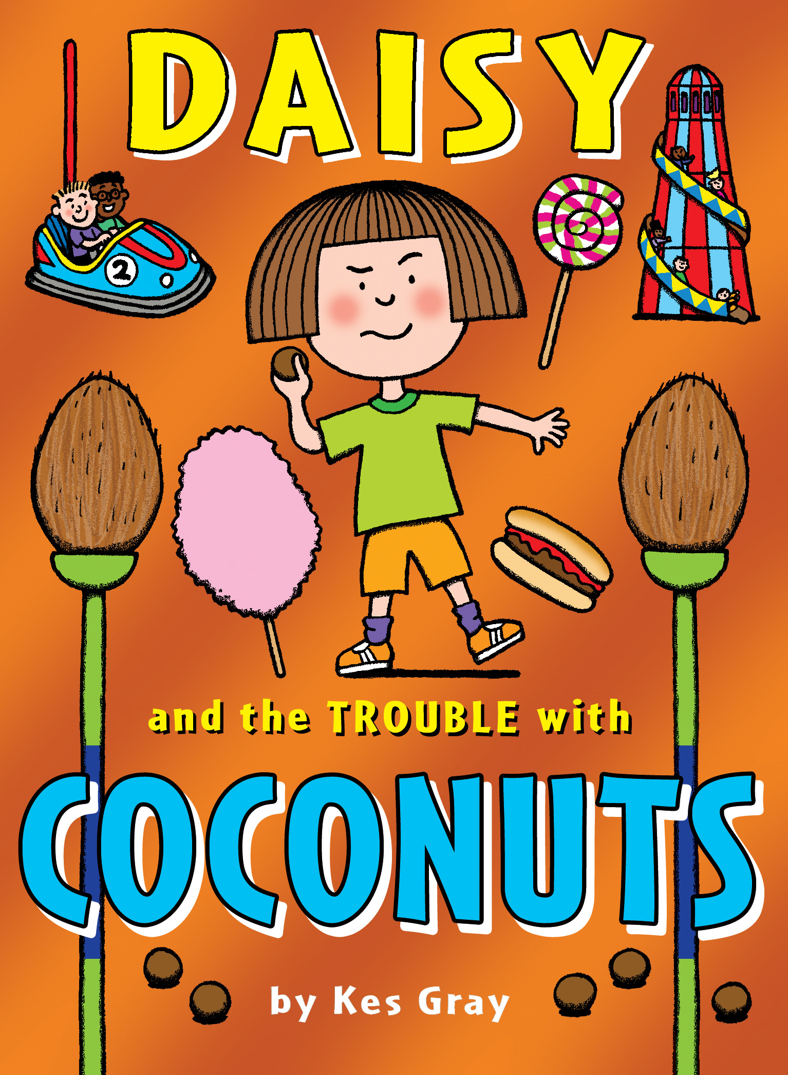 Daisy and the Trouble with Coconuts By: Kes Gray,Garry Parsons,Nick Sharratt