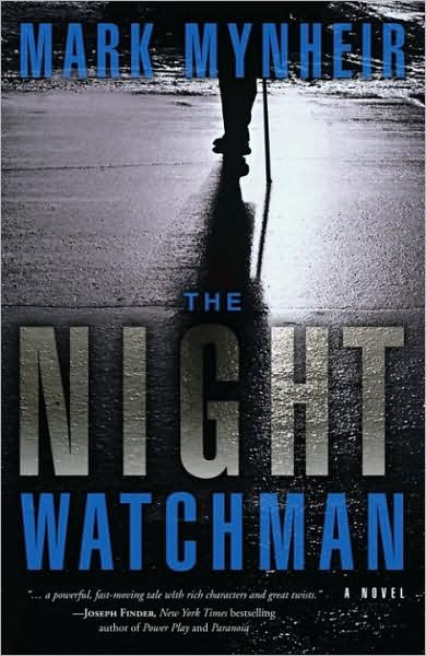 The Night Watchman By: Mark Mynheir
