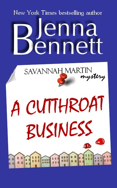 A Cutthroat Business By: Jenna Bennett