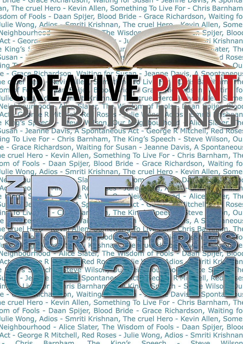 The Creative Book of TEN Best Short Stories of 2011