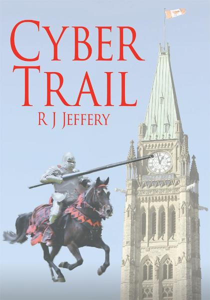 Cyber Trail By: R J Jeffery
