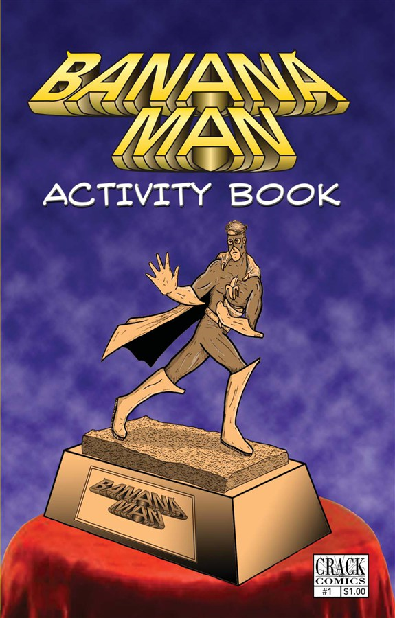 Banana Man Activity Book