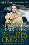 The Kingmaker's Daughter: