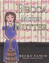 Becca Makes Butter