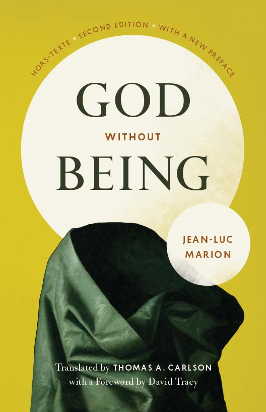 God Without Being By: Jean-Luc Marion