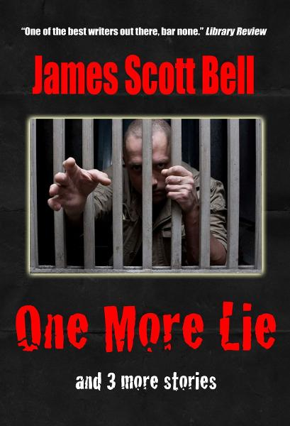 One More Lie By: James Scott Bell