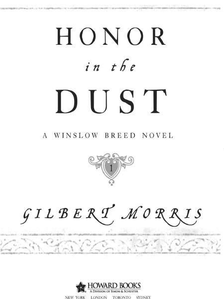 Honor in the Dust By: Gilbert Morris