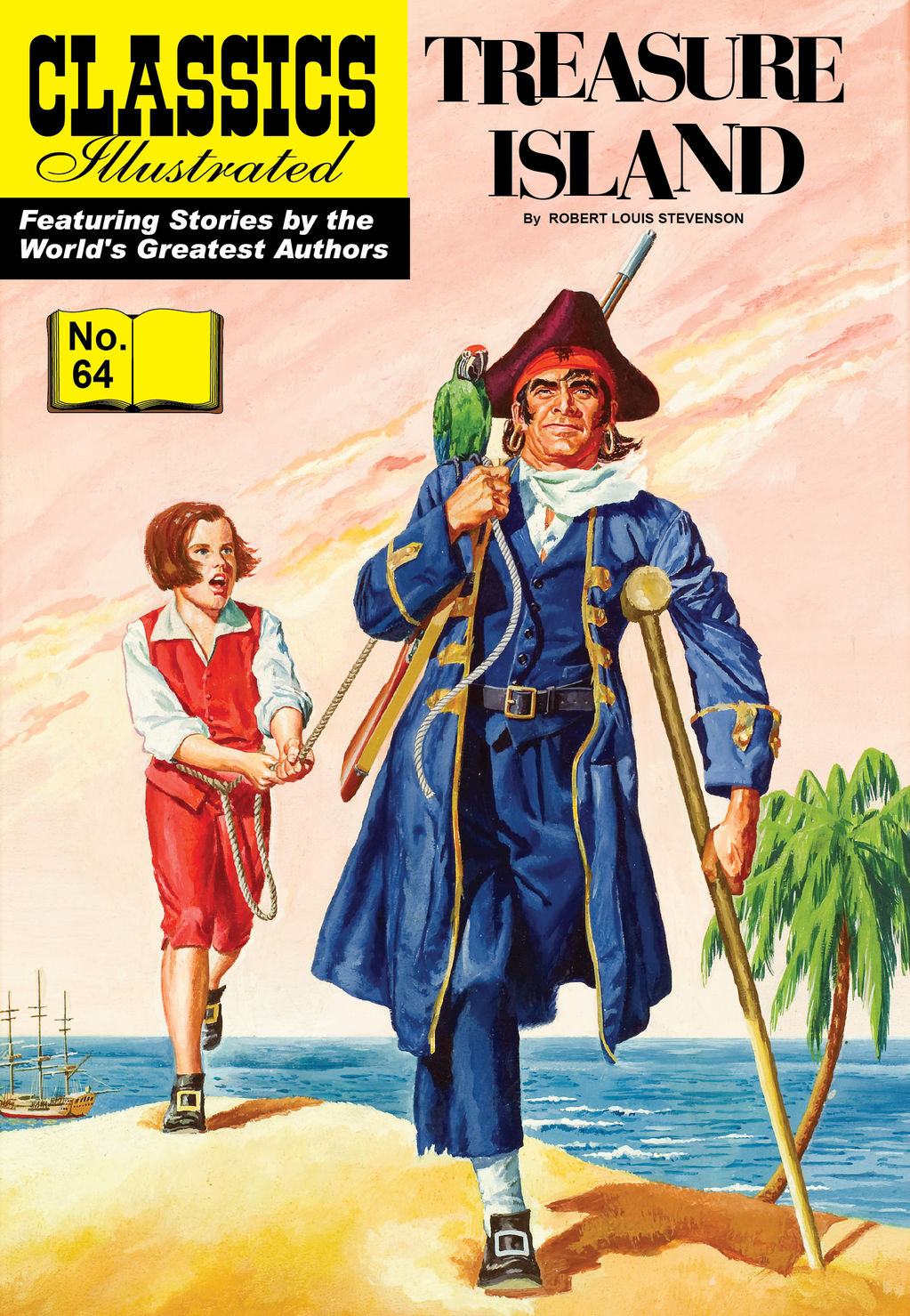 Treasure Island - Classics Illustrated #64 By: Robert Louis Stevenson