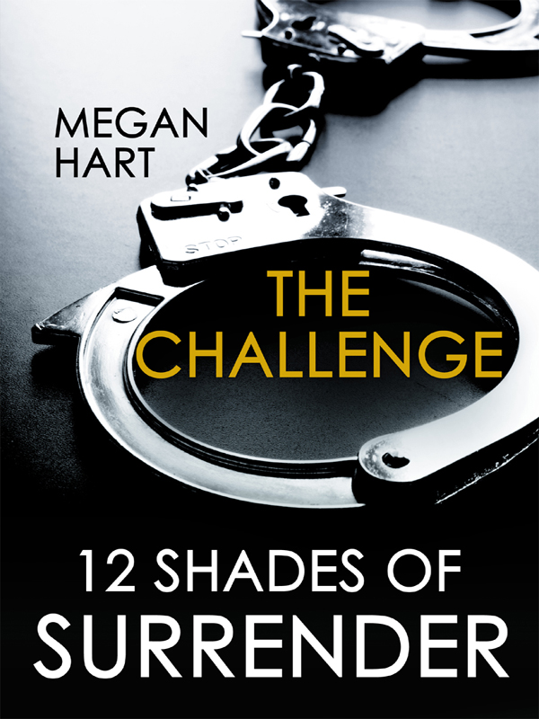 The Challenge By: Megan Hart
