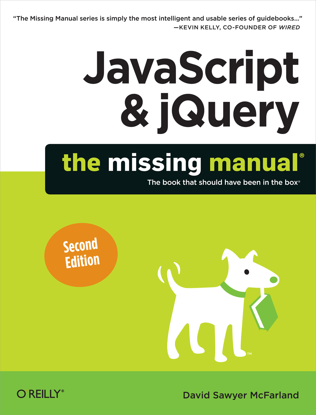 JavaScript & jQuery: The Missing Manual By: David Sawyer McFarland